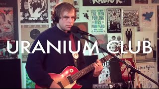 "Uranium Club- ""Sunbelt"" (Live on Radio K)"