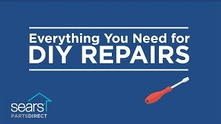 Sears PartsDirect Has Everything You Need for DIY Repairs