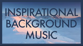 Inspirational Background Music - New Ventures