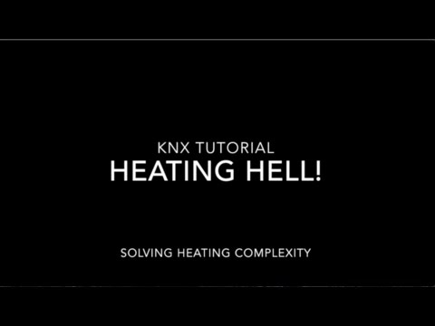 KNX ETS5 Tutorial - Heating Hell