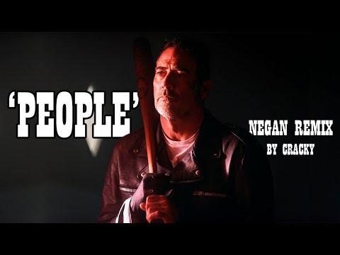 ''PEOPLE'' - Negan Remix (Part 3) [TWD Season 8]