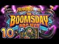 BOOMSDAY PROJECT REVIEW #10 - DRUIDSTONE BEGINS!! | Hearthstone