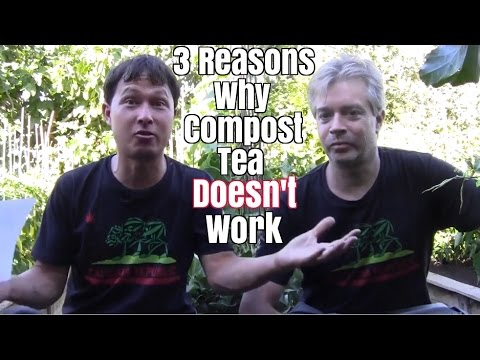 3 Reasons Why Compost Tea Doesn't Work & How it Can Improve