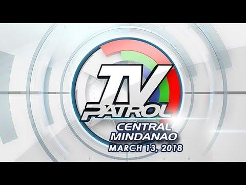 TV Patrol Central Mindanao - Mar 13, 2018