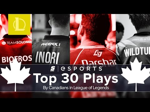 The Top 30 Plays by Canadians in League of Legends