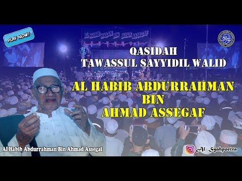 Qasidah Terbaru Majelis Nurul Musthofa - Tawassul Sayyidil Walid Al Habib Abdurrahman Assegaf