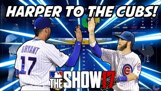 WHAT IF HARPER SIGNED WITH THE CHICAGO CUBS?!? - MLB The Show 17 Franchise Mode
