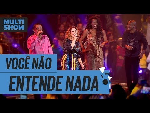 Você Não Entende Nada  Iza + Maria Rita + Thiaguinho + Zeca Pagodinho  Música Boa Ao Vivo