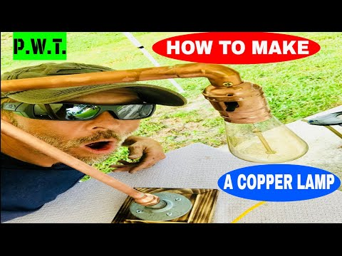 HOW TO MAKE A LAMP OUT OF COPPER PIPE