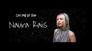 A SKY FULL OF STARS - COLDPLAY [ Naura Raiis Accoustic Cover]