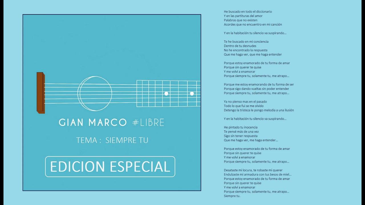 Gian Marco - Siempre Tú #Libre - Edición Especial (Audio) - YouTube
