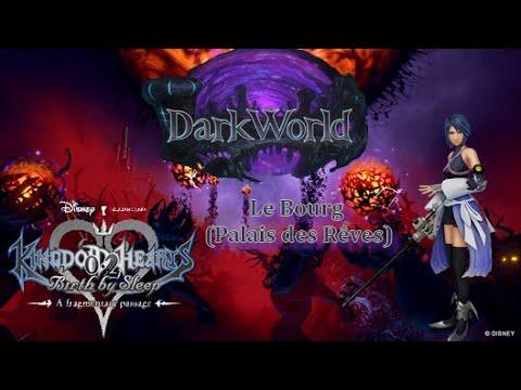 Kingdom Hearts Birth By Sleep 0.2 -  Le Bourg (Palais des Rêves)