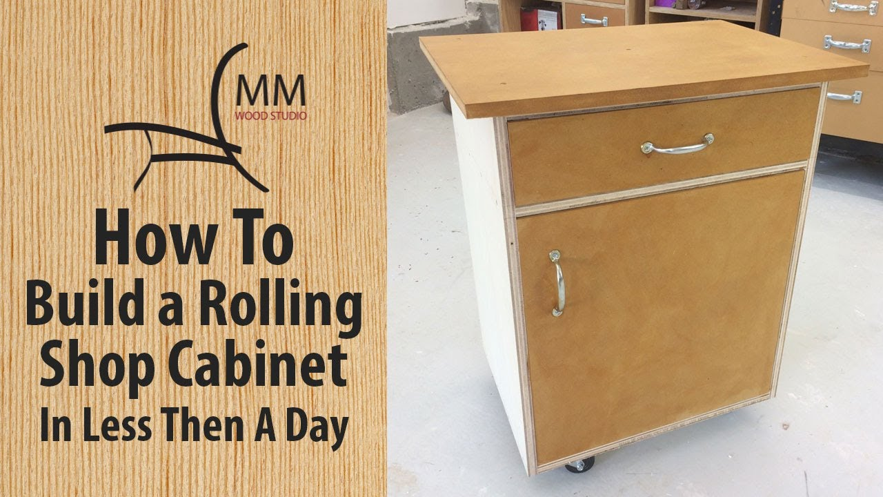 How To Build A Rolling Shop Cabinet - YouTube