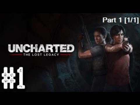 Uncharted: The Lost Legacy - Part 1 [1/1] HRK Twitch กระจกวิ