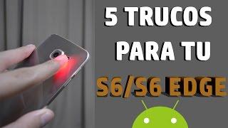 TRUCOS OCULTOS en S6 y S6 Edge | Android Evolution