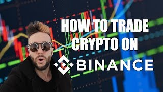 How To Trade Crypto On Binance