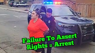 Don't let This happen to You!  Know How To Assert Your Rights BEFORE You Need To