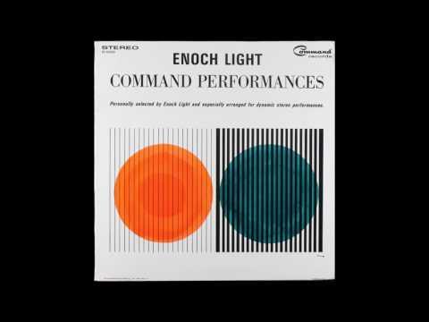 Enoch Light - Command Performances - Full Album