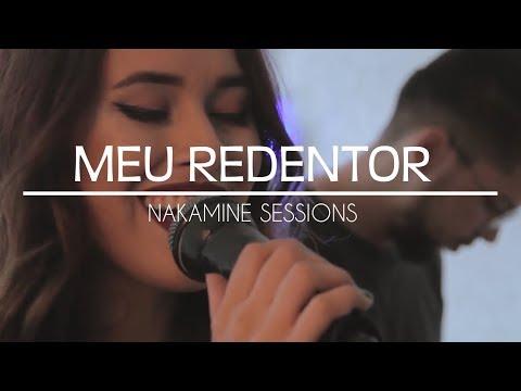 MEU REDENTOR | NAKAMINE SESSIONS