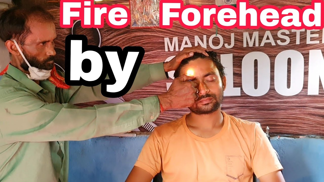 Fire Forehead Pain Relief Head, Body and hand massage by legendary Indian barber//asmr