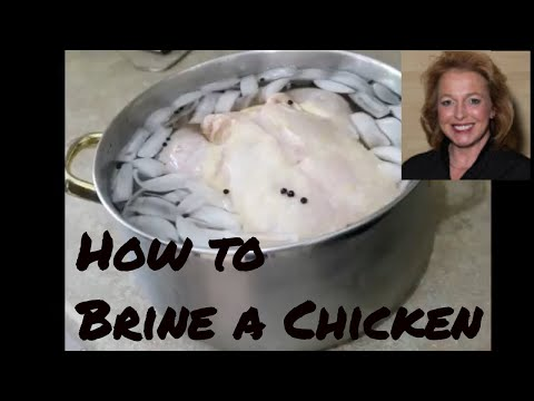 How to Brine a Chicken - Simple Easy Recipe for Brining a Chicken