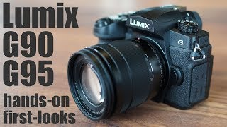 Panasonic Lumix G90 G95 review - HANDS ON first-looks