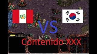 Peru Vs Korea ¡¡¡ ( T vs Z ) ... Contenido XXX ¡¡¡
