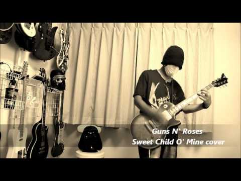 Guns N' Roses  – Sweet Child O ' Mine