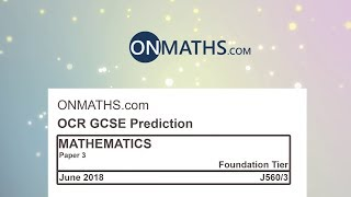 2018 OCR Paper 3 Predicted Foundation Maths GCSE Calculator Exam J560/3