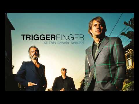 Triggerfinger - I Follow Rivers (Radio Edit)