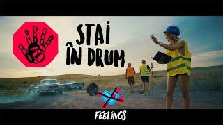 FEELINGS - Stai in drum Official Music Video