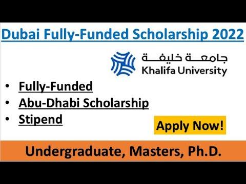 Dubai Fully Funded Scholarship for Pakistani and International Students 2022    Khalifa University