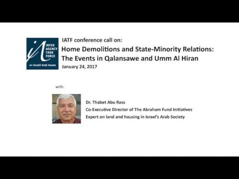 Home Demolitions and State Minority Relations: The Events in Qalansawe and Umm Al Hiran