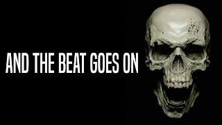 """... and the beat goes on"" Creepypasta"