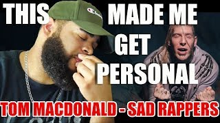 """{{ REACTION }} Tom MacDonald - """"Sad Rappers"""" 