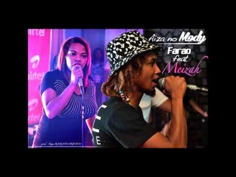 Farao feat Meizah - Aiza no mody