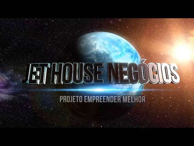 Abertura do projeto Empreender Melhor - Resumo - Jet House Negócios - Sucesso Total !