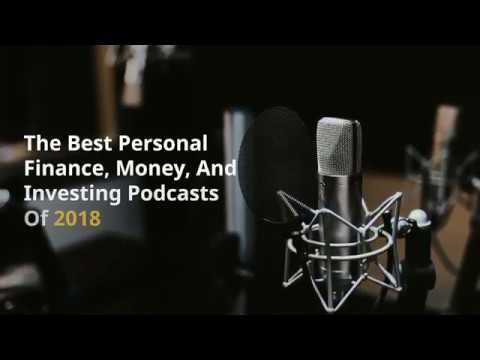 The Best Personal Finance, Money, And Investing Podcasts Of 2019