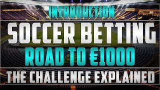 [introduction] daily football betting tips -  road to €1k challenge!!