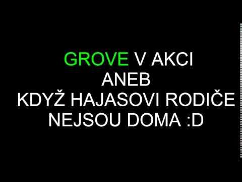 GROVE V AKCI ... :D