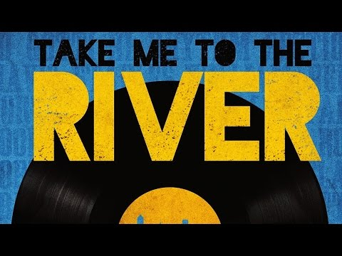 TAKE ME TO THE RIVER, Music in Memphis Documentary