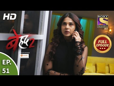 Beyhadh 2 - Ep 51 - Full Episode - 10th February, 2020
