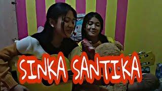 Sinka Santika Sama Adenya