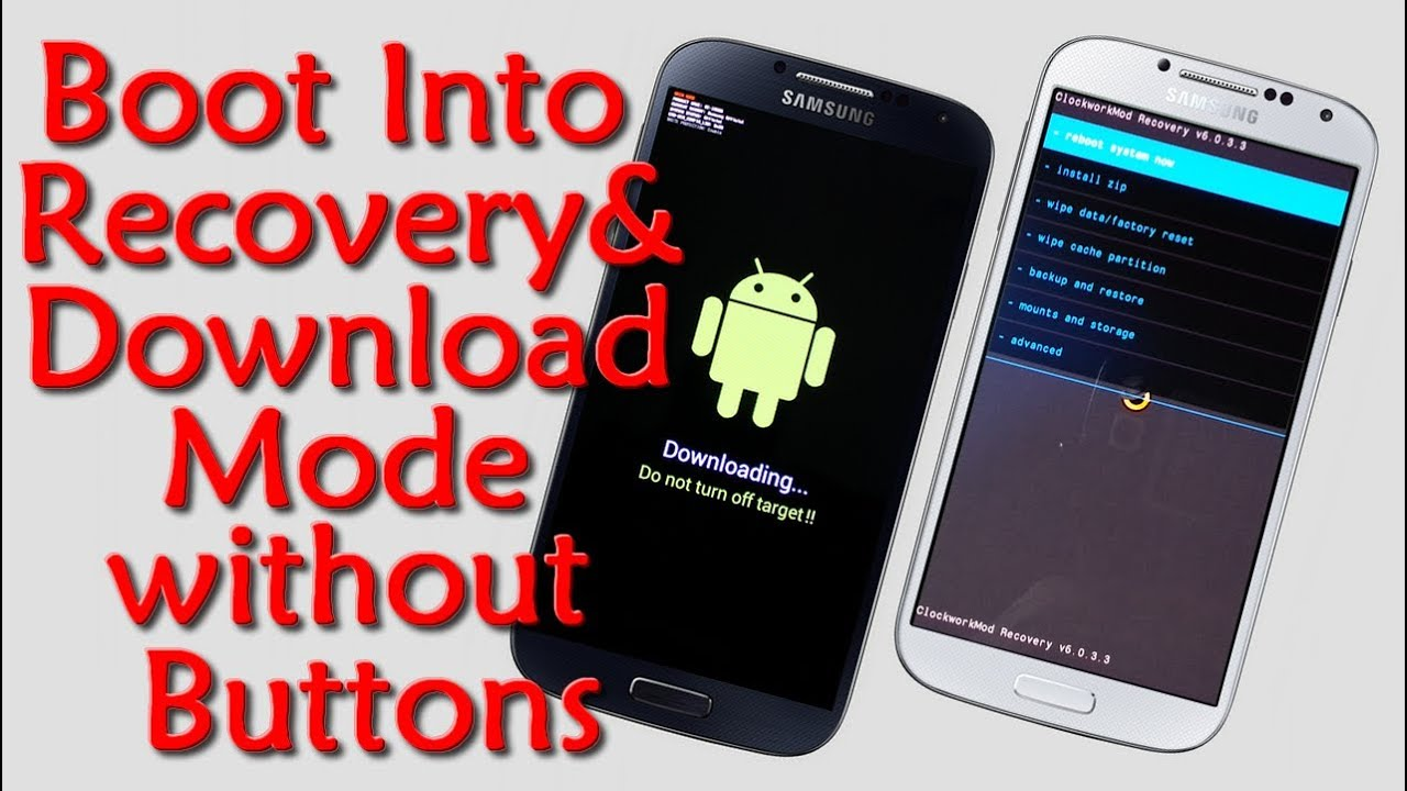 Phone Android Phone Download Mode how to boot into recovery and download mode without using buttons buttons