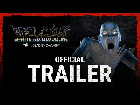 Dead by Daylight | Shattered Bloodline - Launch Trailer