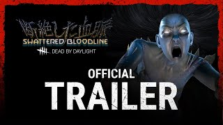 Dead by Daylight | Shattered Bloodline | Official Trailer
