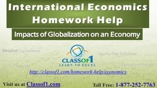 Impacts of Globalization on an Economy : International Economics Homework Help by Classof1.com