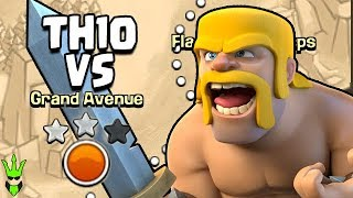 """THIS IS THE TOUGHEST MAP SO FAR! - 2 STARRING GRAND AVENUE AS TH10 - """"Clash of Clans"""""""
