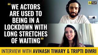 Avinash Tiwary & Tripti Dimri Interview | Anupama Chopra | Bulbbul | Film Companion