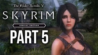 SKYRIM SPECIAL EDITION Gameplay Walkthrough Part 5 - SOFIA & 7000 STEPS (SKYRIM Remastered) #mods